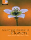 The Ecology and Evolution of Flowers