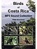 Birds of Costa Rica, MP3 Sound Collection