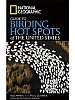 National Geographic Guide to Birding Hot Spots of The United States