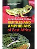 Pocket Guide to the Reptiles & Amphibians of East Africa