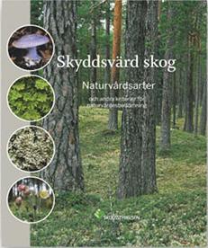 Signalarter Indikatorer på skyddsvärd skog. Flora över kryptogamer.