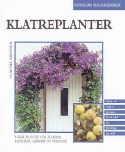 Klatreplanter - Grønne og blomstrende vegger