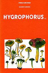 Fungi Europaei Vol. 6 Hygrophorus s.l.