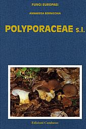 Fungi Europaei Vol. 10 Polyporaceae