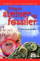 Utforsk steiner og fossiler Barnas felthåndbøker