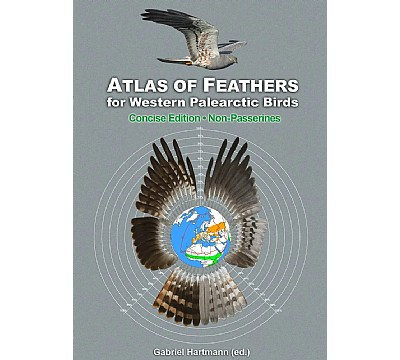 Atlas of Feathers for Western Palearctic Birds